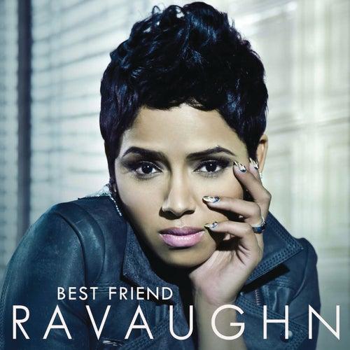 Best Friend by RaVaughn