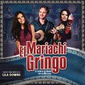 El Mariachi Gringo by Various Artists