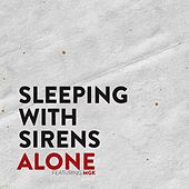 Alone (feat. MGK) by Sleeping With Sirens