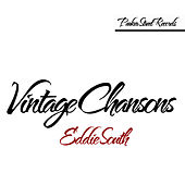 Vintage Chansons de Eddie South
