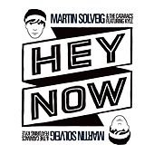 Hey Now (feat. Kyle) by Martin Solveig