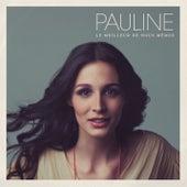 Le Meilleur De Nous-Mêmes by Pauline