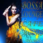 Bossa Lounge Cafe Moods, Vol.1 (Best of Relaxing and Soulful Jazz Songs) by Various Artists