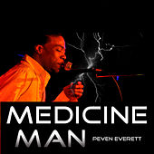 Medicine Man by Peven Everett