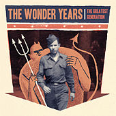 The Greatest Generation by The Wonder Years