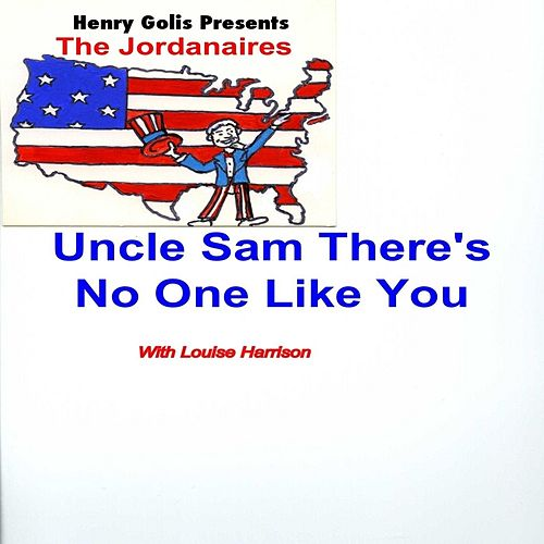 Uncle Sam There's No One Like You by The Jordanaires