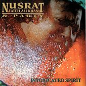 Intoxicated Spirit de Nusrat Fateh Ali Khan