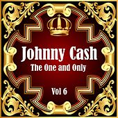 Johnny Cash: The One and Only Vol 6 von Johnny Cash