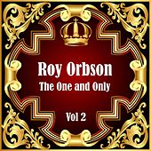 Roy Orbison: The One and Only Vol 2 de Roy Orbison
