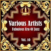 Fabulous Era Of Jazz - Vol. 10 de Various Artists