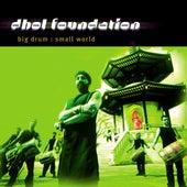Big Drum Small World by Dhol Foundation