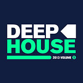 Deep House 2013, Vol. 1 de Various Artists