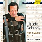 Debussy: Piano Music, Vol. 2 by Michael Korstick