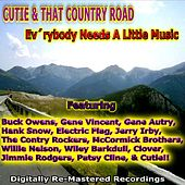 Cutie & That Country Road - Ev'rybody Needs a Little Music by Various Artists