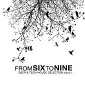 Fromsixtonine Issue 7 (Deep & Tech House Selection) by Various Artists