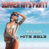 Summer Hits Party (Radio Hits 2013) von Various Artists