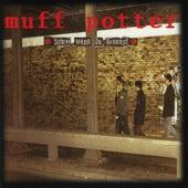Schrei wenn Du brennst by Muff Potter