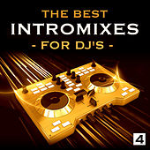 The Best Intro Mixes - For DJ's, Vol. 4 de Various Artists