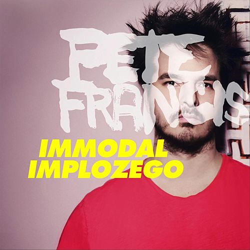 Immodal Implozego by Pete Francis