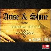 Arise & Shine Riddim by Various Artists