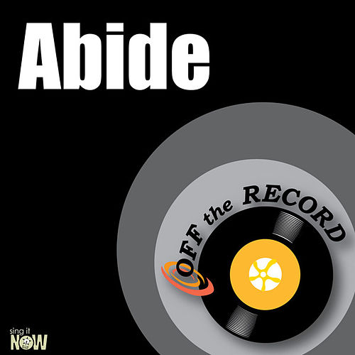 Abide - Single by Off the Record