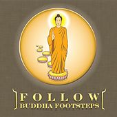 Follow  Buddha Footsteps (Vocal-Thai) by Suthikant Music