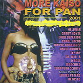 More Kaiso For Pan 2001 by Various Artists