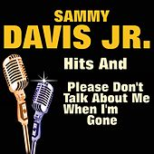 Hits and Please Don't Talk About Me When I'm Gone by Sammy Davis, Jr.