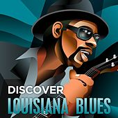 Discover - Louisiana Blues de Various Artists