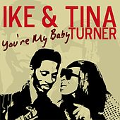 You're My Baby by Tina Turner
