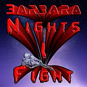 Nights I Fight de Barbara