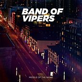 Middle of the Night (Single Edit) by Band of Vipers