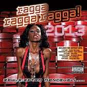 Ragga Ragga Ragga 2013 de Various Artists
