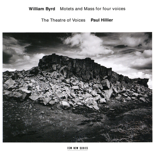 William Byrd: Motets and Mass For Four Voices by Paul Hillier