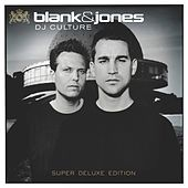 DJ Culture (Super Deluxe Edition) von Blank & Jones