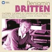 Britten: Choral Works & Operas for Children by Various Artists