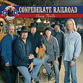 Cheap Thrills de Confederate Railroad