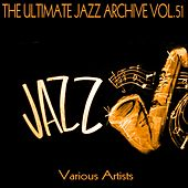The Ultimate Jazz Archive, Vol. 51 by Various Artists