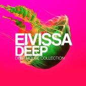 Eivissa Deep (Deep House Collection) by Various Artists
