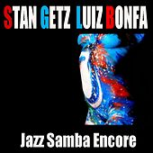 Jazz Samba Encore by Stan Getz