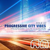 Progressive City Vibes (Issue Two) by Various Artists