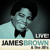 James Brown & the JB´s - Live! by James Brown