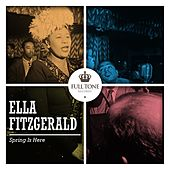 Spring Is Here by Ella Fitzgerald