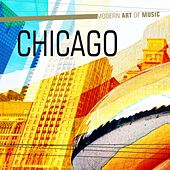 Modern Art of Music: Chicago by Chicago