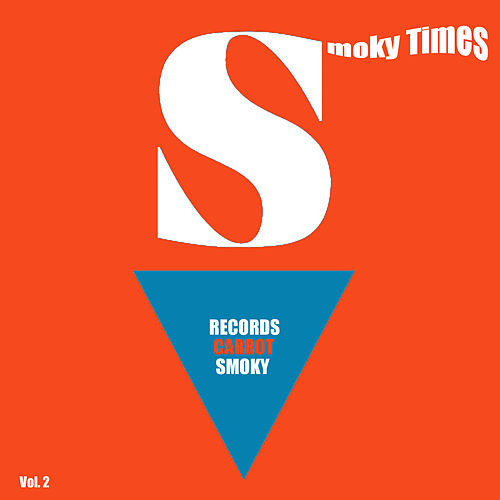 Smoky Times, Vol. 2 by Various Artists