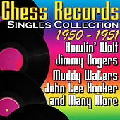 Chess Records Singles Collection 1950 - 1951 by Various Artists