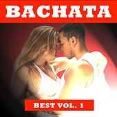 Bachata Best, Vol. 1 von Various Artists
