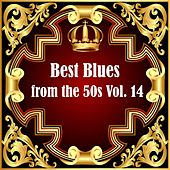 Best Blues from the 50s Vol.  14 von Various Artists