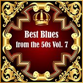 Best Blues from the 50s Vol.  7 von Various Artists