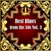 Best Blues from the 50s Vol.  3 von Various Artists